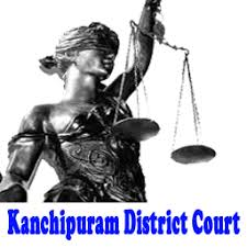 Kanchipuram District Court Notification 2019 – Openings for 127 Office Assistant Posts