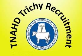 TNAHD Trichy Notification 2019 – Openings For Various Assistant Posts